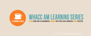 WHACC AM Learning Series