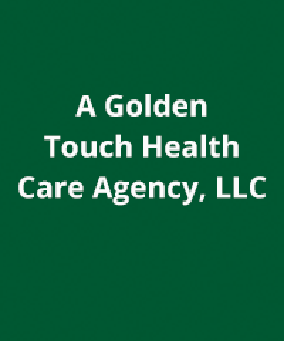 A Golden Touch Health Care Agency, LLC