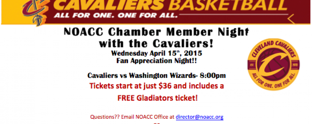 NOACC Invites WHACC Chamber Members to Fan Appreciation Night with the Cleveland Cavaliers