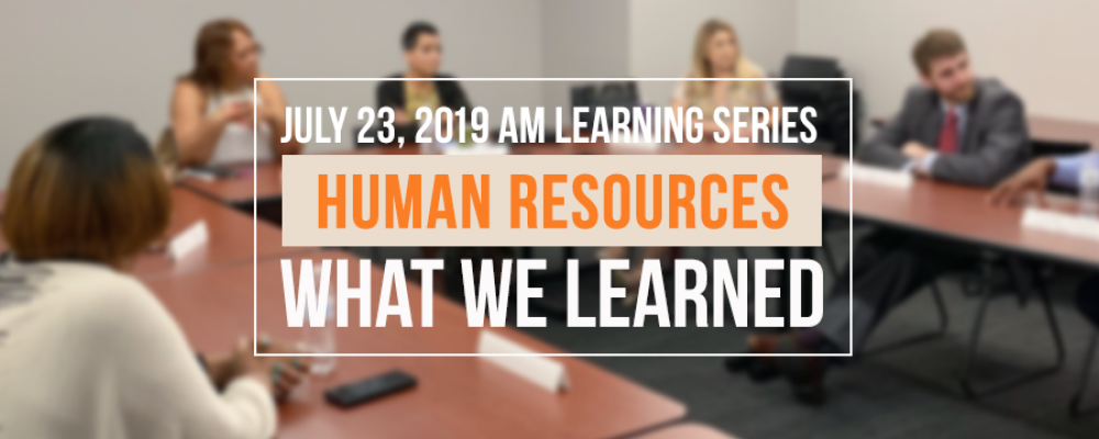 What We Learned – Roundtable Discussion: Human Resources 2019