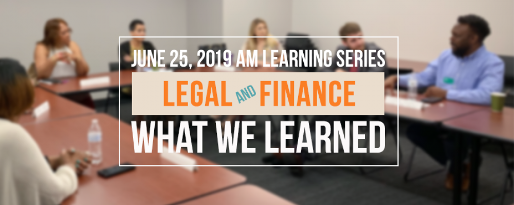 What We Learned – Roundtable Discussion: Legal & Finance 2019