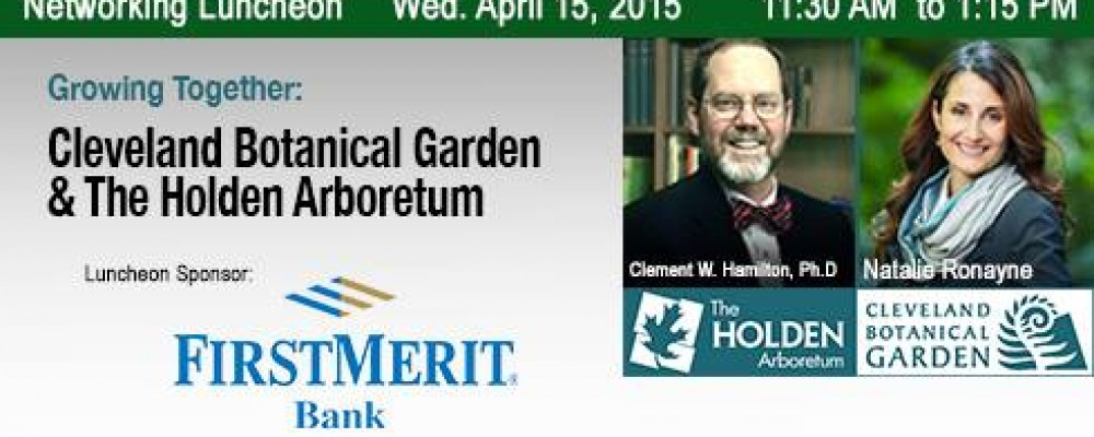 Welcome spring with The Holden Arboretum and Cleveland Botanical Garden!