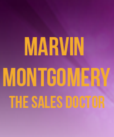 Marvin Montgomery The Sales Doctor